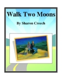 Novel Study, Walk Two Moons (by Sharon Creech) Study Guide