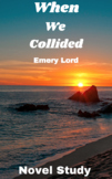 Novel Study - When We Collided by Emery Lord