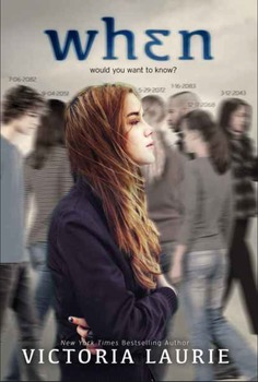 Novel Study - When by Victoria Laurie