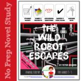 The Wild Robot Escapes Novel Study w/ Part A-B Questions & DIGITAL