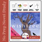 Novel Study Wishtree by Katherine Applegate - w/ DIGITAL +