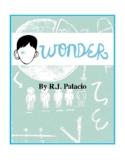 Novel Study, Wonder (by R.J. Palacio) Study Guide