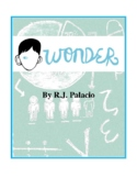 Novel Study, Wonder (by R.J. Palacio) Study Guide