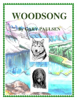 Novel Study, Woodsong (by Gary Paulsen) Study Guide
