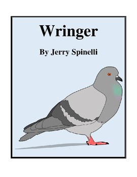 Novel Study, Wringer (by Jerry Spinelli) Study Guide