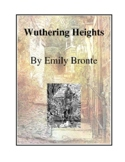 Novel Study, Wuthering Heights (by Emily Bronte) Study Guide