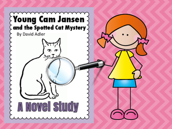 Novel Study: Young Cam Jansen and the Spotted Cat Mystery