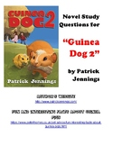"Novel Study and Comprehension Questions for ""Guinea Dog 2"" by Patrick Jennings"