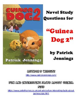 """Novel Study and Comprehension Questions for """"Guinea Dog 2"""" by Patrick Jennings"""