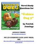 "Novel Study and Comprehension Questions for ""Guinea Dog 3"" by Patrick Jennings"