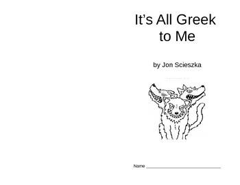 Novel Study for It's All Greek to Me by Jon Scieszka