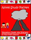 Novel Study for Magic Tree House #13: Vacation Under the Volcano