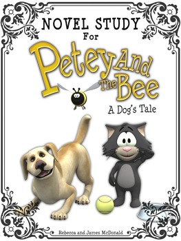 Novel Study for Petey and the Bee, A Dog's Tale-Reading Comprehension
