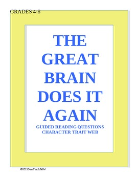 Text Dependent Questions The Great Brain Does It Again Novel Study
