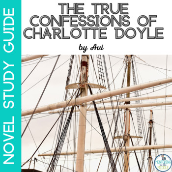 True Confessions of Charlotte Doyle-Novel Study