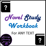 Novel Study (for any book) Student Workbook