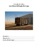 Novel Study in SPANISH - Los Chicos del Vagon de Carga  (