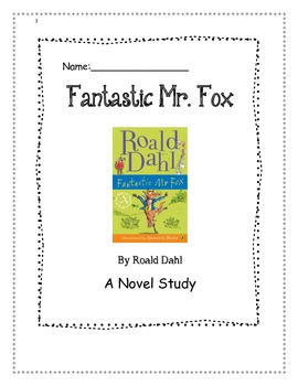 Novel Study:Fantastic Mr. Fox by Roald Dahl