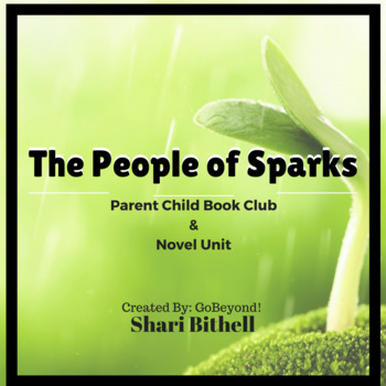 The People of Sparks by Jeanne DuPrau Novel Study