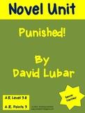 Novel Unit - Punished by David Lubar