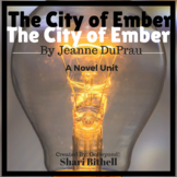 The City of Ember by Jeanne DuPrau Novel Study