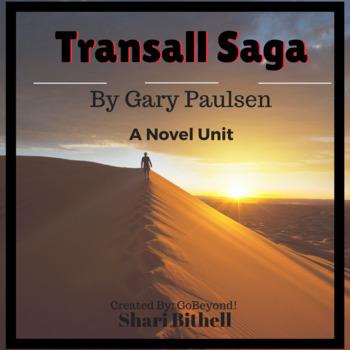 The Transall Saga by Gary Paulsen Novel Study