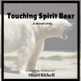 Touching Spirit Bear by Ben Mikaelsen Novel Study