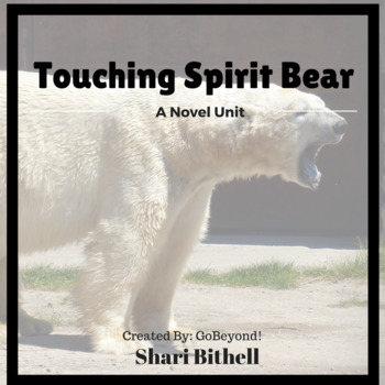 Touching Spirit Bear by Ben Mikaelsen Novel Study