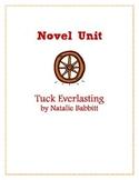 Novel Unit: Tuck Everlasting by Natalie Babbitt