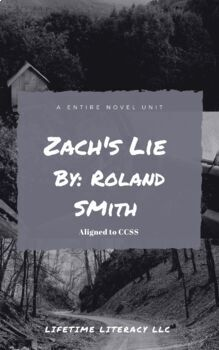 Novel Unit Vocabulary and Grammar for Zach's Lie