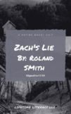 CCSS Aligned Novel Unit for Zach's Lie by Roland Smith