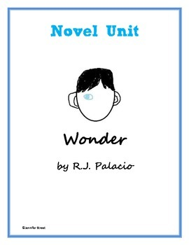 Novel Unit: Wonder by R.J. Palacio