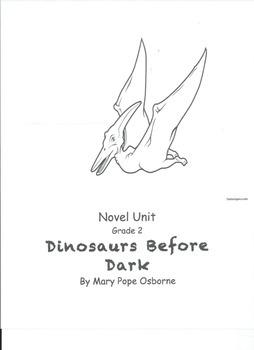 "Novel Unit for Magic Tree House book, ""Dinosaurs Before Dark"""