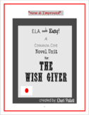 Novel Unit for The Wish Giver