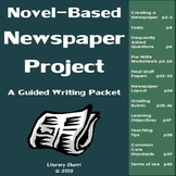 Book Activities for Any Book: Novel-Based Newspaper Project (Grades 6, 7, 8)