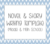 Novel or Story Writing Template