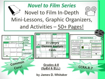 Novel to Film Mini-Lessons, Graphic Organizers, & Activiti