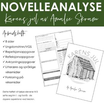 """Novelleanalyse av """"Karens jul"""" av Amalie Skram"""