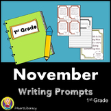 Writing Prompts November 1st Grade Common Core
