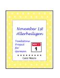 November 1st * Tombstone Project For German