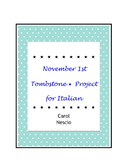 November 1st * Tombstone Project For Italian