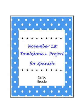 November 1st Tombstone * Project For Spanish