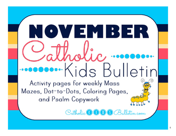 November 2016 Catholic Kids Bulletins: Weekly Mass Activity Pages