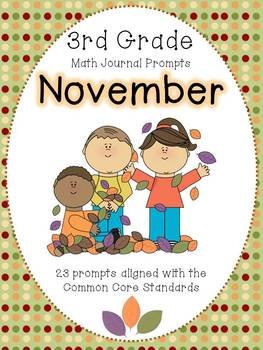 November 3rd Grade Common Core Math Journal Prompts Tpt