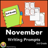 Writing Prompts November 3rd Grade Common Core