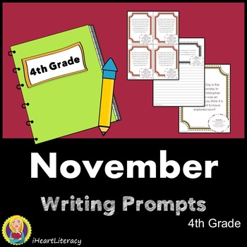 Writing Prompts November 4th Grade Common Core