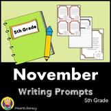 Writing Prompts November 5th Grade Common Core