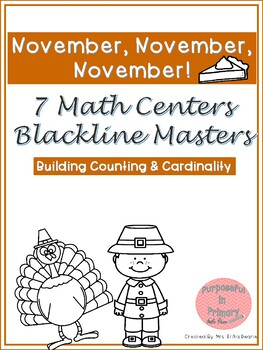 November! 7 Math Centers for Counting & Cardinality! Count & Recognize Numbers!