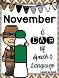 November: A Dab of Speech and Language