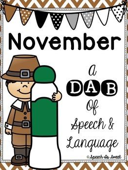 November: A Dab of Speech and Language